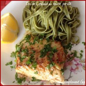 Dos de cabillaud au beurre persill recette iterroir - Cuisiner des dos de cabillaud ...